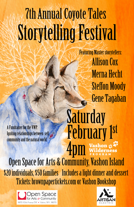 7th Annual Storytelling Festival - Sat. Feb 1, 4PM at the O Space on Vashon Island, WA